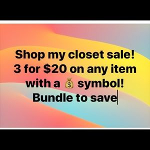 Other - CLOSET SALE 3 for $20
